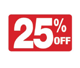 7 x 11 - 25% OFF Sign