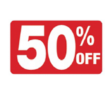 7 x 11 - 50% OFF Sign
